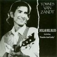 Townes van Zandt - Dollar Bill Blues