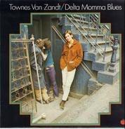 Townes Van Zandt - Delta Momma Blues
