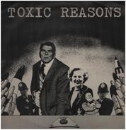 Toxic Reasons - Kill by Remote Control