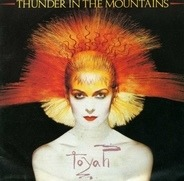 Toyah - Thunder In The Mountains
