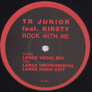 TR Junior Featuring Kirsty Hoiles - Rock With Me