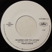 Trace Adkins - I'm Gonna Love You Anyway