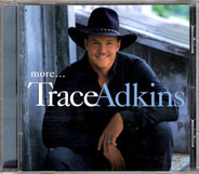 Trace Adkins - More...