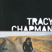 Tracy Chapman - Our Bright Fututre