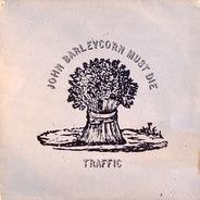 Traffic - John Barleycorn Must Die