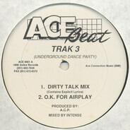 Trak 3 - Underground Dance Party