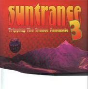 Trance Sampler - Suntrance 3 - Tripping The Trance Fantastic