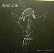 Transcend - Product Of Greed