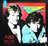 Transmission - Angel / She's So Perfect