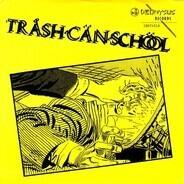 Trash Can School - One Eyed Car