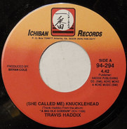 Travis Haddix - (She Called Me) Knucklehead