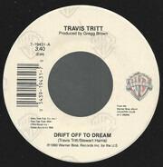 Travis Tritt - Drift Off To A Dream / Son Of The New South