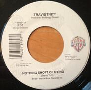 Travis Tritt - Nothing Short Of Dying