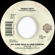 Travis Tritt - Put Some Drive In Your Country/ If I Were A Drinker