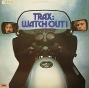 Trax - Watch Out!