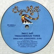 Treacherous Three - Xmas Rap
