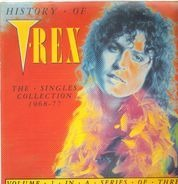 T•Rex - History Of T•Rex - The Singles Collection 1968-77 - Volume 1