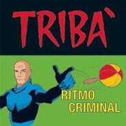 Tribà - Ritmo Criminal