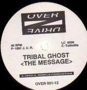 Tribal Ghost / Time Unlimited - The Message / Naked