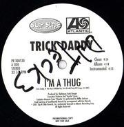 Trick Daddy - Thug Holiday / Gangsta