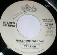 Trillion - Make Time For Love