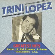 Trini Lopez - Greatest Hits