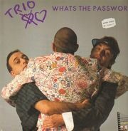 Trio - Whats the Password