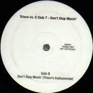 Trisco vs. S Club 7 - Don't Stop Movin'