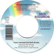 Trisha Yearwood & Garth Brooks - In Another's Eyes