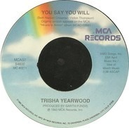 Trisha Yearwood - You Say You Will