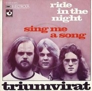 Triumvirat - Ride In The Night / Sing Me A Song