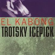Trotsky Icepick - El Kabong