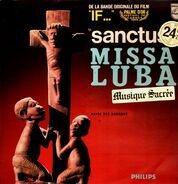 Les Troubadours Du Roi Baudouin - Missa Luba - Messe Des Savanes (De La Bande Originale Du Film 'If...' 'Sanctus')