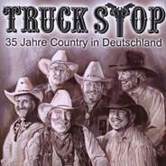 Truck Stop - 35 Jahre Country In Deutschland