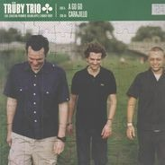 Trüby Trio - Go-Go / Carajillo