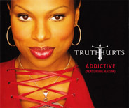 Truth Hurts Featuring Rakim - addictive