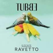 TUBBE - Eiscafe Ravetto