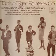 Tucho, Tiger, Panter & Co. - 16 Chansons von Kurt Tucholsky