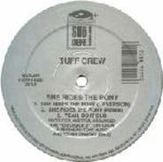 Tuff Crew - She Rides The Pony / What You Don't Know