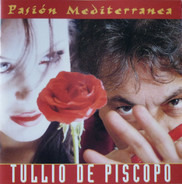 Tullio De Piscopo - Pasiòn Mediterranea