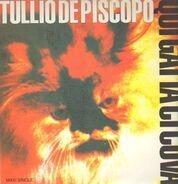 Tullio De Piscopo - Qui Gatta Ci Cova