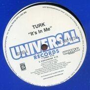 Turk - It's In Me