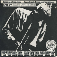 Turk Murphy's Jazz Band - Live At Easy Street