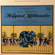 Tutti Camarata With The Mike Sammes Singers - Camarata Conducts Walt Disney's The Happiest Millionaire