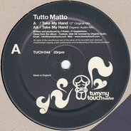 Tutto Matto - Take My Hand
