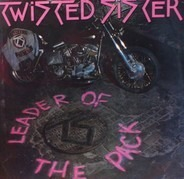 Twisted Sister - Leader Of The Pack