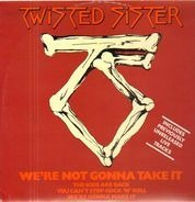 Twisted Sister - We're Not Gonna Take It!