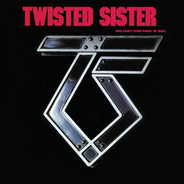 Twisted Sister - You Can't Stop Rock 'N' Roll