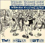 Two Dollar Guitar - Woman Killing Man