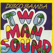 Two Man Sound - Disco Samba